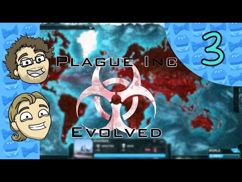 Plague Inc. Evolved: Ep 3 - That Disease is Us