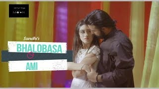 Bhalobasa O Ami || Sandhi || Bhooter Valentine || Nisho || Safa