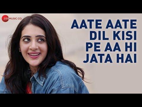 Aate Aate Dil Kisi Pe Aa Hi Jata Hai - Official Music Video | Kali Kali | Satish Dehra