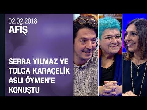 Serra Yılmaz ve Tolga Karaçelik, Cebimdeki Yabancı'yı ve Kelebekler'i anlattı - Afiş 02.02.2018 Cuma