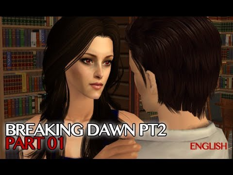 BreakingDawn part2 sims movie pt1 eng