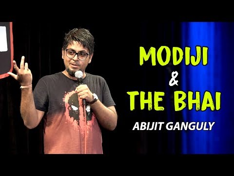 Modiji amp The Bhai  Stand-up Comedy by Abijit Ganguly