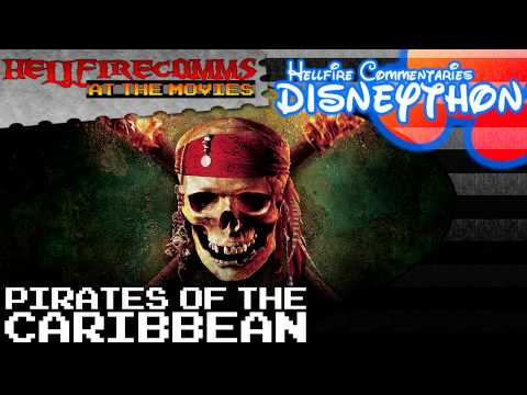 The HellfireComms Disneython - #2: Pirates of the Caribbean [Audio commentary]