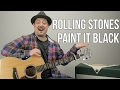 How to Play  Paint it Black  by The Rolling Stones on Guitar -
