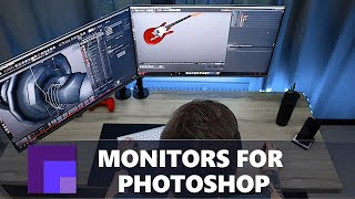 Which Monitor to Choose for Photoshop / Photoediting / Graphic Design - 2018