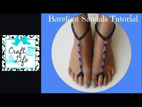 Craft Life ~ Rainbow Loom Barefoot Sandals Tutorial video