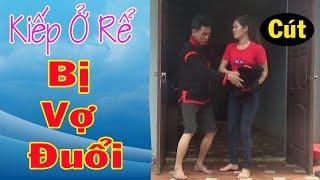 Kiếp Đàn Ông Ở Rể Bị Vợ Đuổi - Phim Hài A Hy Cười Vỡ Bụng 2019 - A HY TV