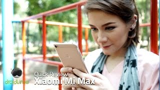 Xiaomi Mi Max Quick Review