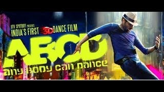 ABCD - AnyBody Can Dance - ABCD ( Any Body Can Dance ) I Official Trailer 2013 I Prabhudeva I Remo D`Souza