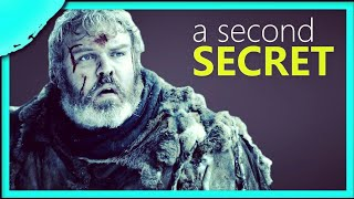 A Second Secret that Hodor could never tell anyone