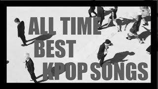 Download Lagu [TOP100] KPOP SONGS OF ALL TIME Gratis STAFABAND