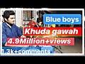 Blue Boy's Banjo Party Khuda Gawah Song 08433824522/09892780696