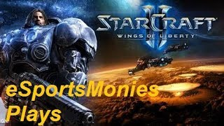 eSportsMonies Streaming SC2 Wings of Liberty Campaign : 2/8/2018