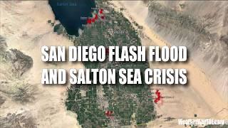 San Diego Flash Flood and Salton Sea Crisis