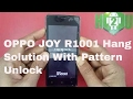 Hard Reset OPPO JOY R1001 Hang Solution With Pattern Unlock thumbnail