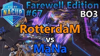 Filthy Weekly #67 - RotterdaM (P) vs MaNa (P) - Farewell Edition