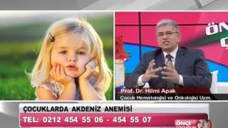 Çocuklarda Akdeniz Anemisi - Önce Çocuğum 23 Kasım 2012