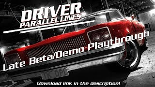 Driver Parallel Lines | Late '05 Beta/Demo Playthrough from OPSM Demo Disc (DL In Description)