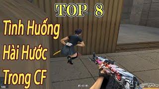TROLL CF - TOP 8 Tình Huống Hài Hước Trong Đột Kích