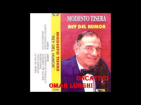 Modesto Tisera - Rey del Humor
