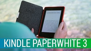 Kindle Paperwhite 3 (2015): la recensione di HDblog.it