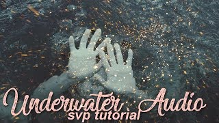 Underwater Audio - svp tutorial