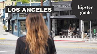 Los Angeles City Guide: discover the hipster hotspots in town // Your Little Black Book