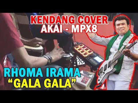 RHOMA IRAMA 'GALA GALA' - Kendang Cover Akai MPX8