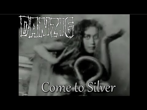 Danzig - Come To Silver