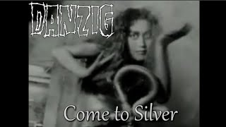 Watch Danzig Come To Silver video
