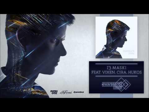 13. Pawbeats ft. Vixen Cira Hukos - Maski