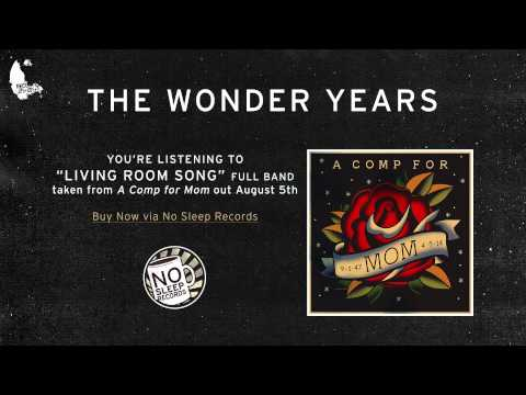 The Wonder Years - Living Room Song
