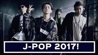 My Favourite J-POP Songs of 2017 (January-July)!