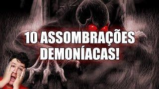 10 Casos HORRIPILANTES de Assombrações Demoníacas