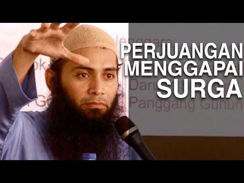 Ceramah Agama Islam: Perjuangan Menggapai Surga - Ustadz Dr. Syafiq Riza Basalamah, M.A.