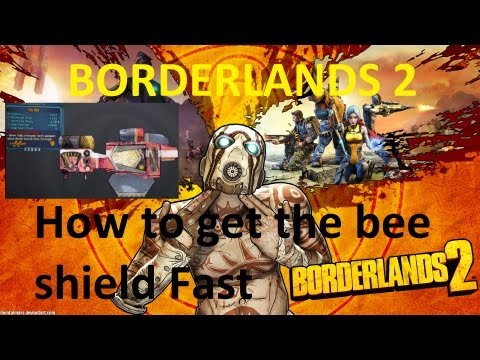 Borderlands 2 How to get the bee shield Fast - Best way