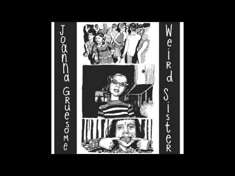 Joanna Gruesome - Secret Surprise