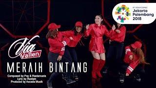 VIA VALLEN - MERAIH BINTANG - OFFICIAL THEME SONG ASIAN GAMES 2018 (Official Music Video)