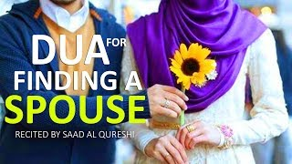 DUA FOR FINDING A SUITABLE GOOD BEAUTIFUL SPOUSE ( Husband & Wife )
