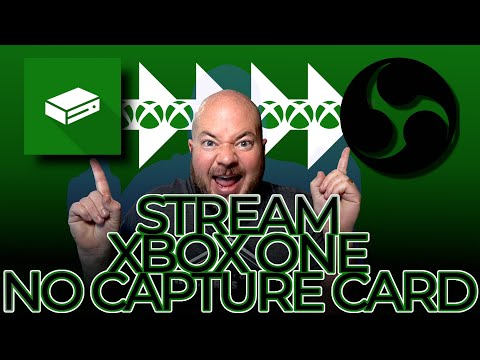 How to Stream Xbox One without a capture card to OBS