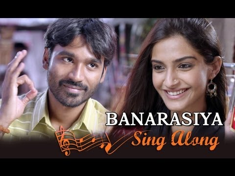 Banarasiya | Full Song With Lyrics | Raanjhanaa