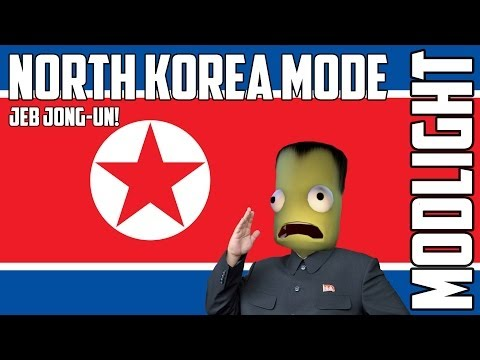 Modlight - North Korea Mode [Jeb Jong-Un] for Kerbal Space Program