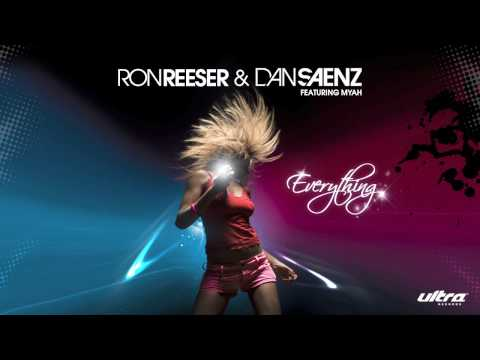 "Ron Reeser & Dan Saenz - ""Everything"" feat Myah (Radio Edit)"