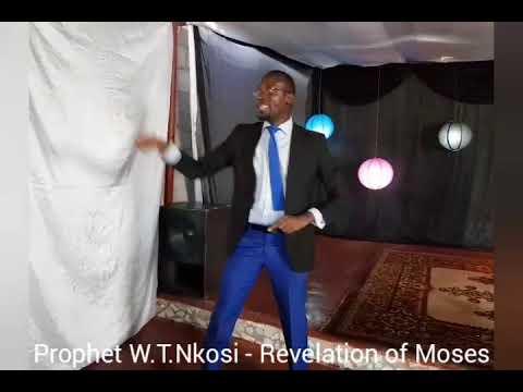Prophet W.T Nkosi  - Revelation of Moses