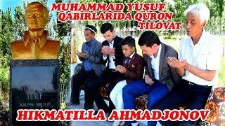 Download Lagu Hikmatilla Ahmadjonov Marhum shoir Muhammad Yusuf qabirlarida quron tilovati Gratis STAFABAND