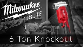 18v Force Logic 6 Ton Knockout Tool | Milwaukee Minutes