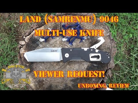 Land (Samrenmu) 9046 Multi-Use Knife - Unboxing & Review - Viewer Request!