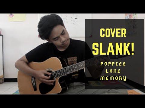 SLANK - POPPIES LANE MEMORY (Cover Plus Chord)