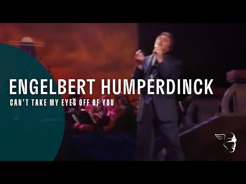 "Engelbert Humperdink - Cant Take My Eyes Off Of You (From ""Engelbert Live"")"