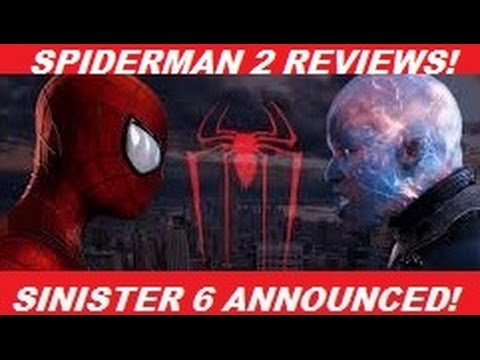 The Amazing Spiderman 2 Reviews AND Sinister 6 Announced!